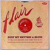 Dust My Rhythm & Blues The Flair Records R&B Story 1953-55 (CDTOP2 1382)