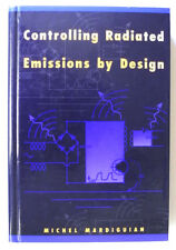 Controlling Radiated Emissions by Design by Michel Mardiguian, 1st Ed. 1992. PU