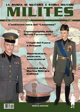 MILITES n47 - rivista militaria magazine MVSN Bengasi Leonessa Vigili del Fuoco