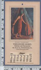 0628 Theodore Oebel optician 1924 calendar Ptttsburgh, PA Native American Indian