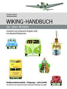 Wiking-Handbuch der alten Modelle 2016 - Standardwerk und Preisführer