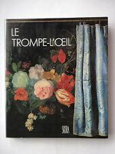 LE TROMPE L'OEIL LES ILLUSIONS DE LA REALITE - PAR MIRIAM MILMAN - ED. SKIRA