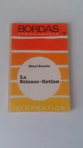 Henri Baudin - La science-fiction - Bordas connaissance n°17