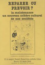 """""""REPARER OU PREVOIR ?"""" Affiche originale entoilée Offset DUBOUT 1982  34x47cm"""