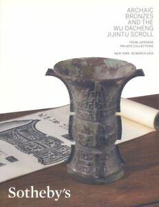 Sotheby's New York  Archaic Bronzes, Wu Dacheng Jijintu Scroll 18/03/2014  HB