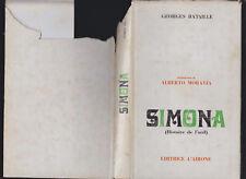 GEORGES BATAILLE SIMONA (HISTOIRE DE L'OEIL) EDITRICE L' AIRONE 1969 1° EDIZIONE