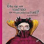 ¿Hay algo más aburrido que ser una princesa rosa? (Spanish Edition)-ExLibrary