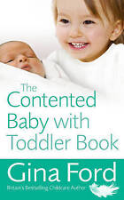 The Contented Baby with Toddler Book by Gina Ford (Paperback, 2009)