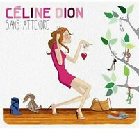 Celine Dion - Sans Attendre [New CD] Asia - Import