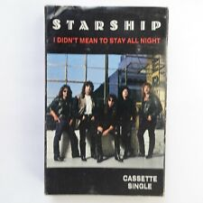 Starship I Didn't Mean To Stay All Night (Cassette)