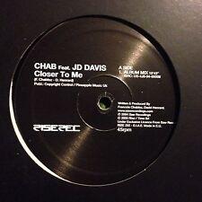 CHAB feat. JD DAVIS • Closer To Me • Vinile 12 Mix • 2005 Rise