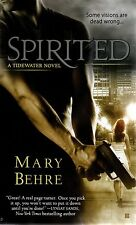 Mary Behre  Spirited  A Tidewater Novel    Paranormal Romance  Pbk NEW