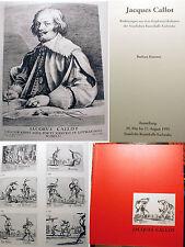 JACQUES CALLOT/BARBARA ROMME/CATALOGUE EXPO KARLSRUHE/1995/EN ALLEMAND/BONNE DOC