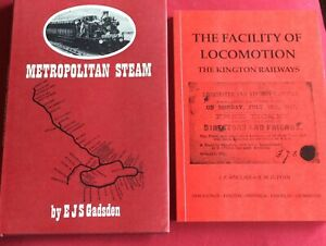 2 railway books. Metropolitan Steam. The Facility of Locomotion. Kington