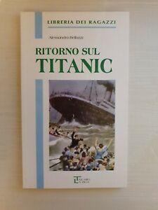 Ritorno sul Titanic libro romanzo avventura mare nave narrativa giovani ragazzi