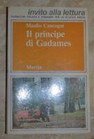 MANLIO CANCOGNI - IL PRINCIPE DI GADAMES - ED: MURSIA - ANNO: 1982 (TE)
