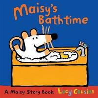 Maisy's Bathtime, Cousins, Lucy, Very Good Book