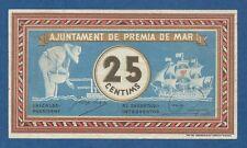 AJUNTAMENT DE PREMIA DE MAR -- 25 CENTIMOS ( 1937 ) -- EBC- // VF+ -- S/D .