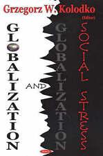 Globalization and Social Stress - New Book Grzegorz W. Kolodko