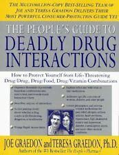 The Peoples Guide To Deadly Drug Interactions: Ho