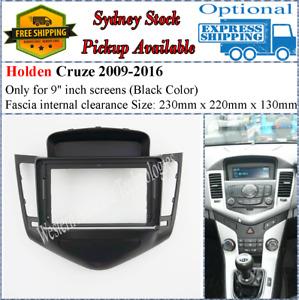 For 9 Nine Inch Screen Fascia facia Fits Holden Cruze 2009-2012 (Black) Dash