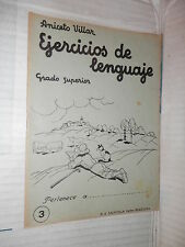 EJERCICIOS DE LENGUAJE Grado superior 3 Aniceto Villar M A Salvatella 1960 libro