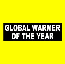 SUPPORT GLOBAL WARMING Funny decal 3½x3½ winter SUCKS!
