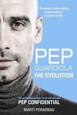 Pep Guardiola The Evolution by Marti Perarnau 9781909715493 (Paperback, 2016)