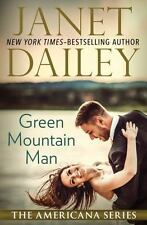 The Americana: Green Mountain Man 45 by Janet Dailey (2014, Paperback)