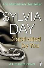 Captivated by You: A Crossfire Novel - Book by Sylvia Day (Paperback, 2014)