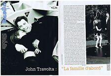 """COUPURE DE PRESSE CLIPPING 1996 JOHN TRAVOLTA  """"La Famille d'abord"""" (4 pages)"""