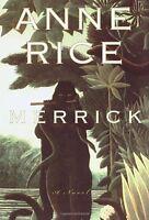 Merrick (Vampire Chronicles) by Anne Rice