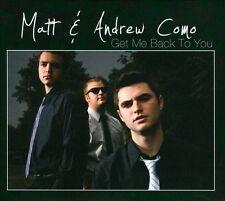 Matt Como & Andrew : Get Me Back to You CD