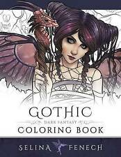 Gothic - Dark Fantasy Coloring Book by Selina Fenech (Paperback / softback, 2016)