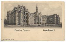 "CPA "" LUXEMBOURG - Fondation Pescatore"
