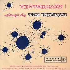 """INKSPOTS - Yesterdays (1957 UK VINYL EP 7"""")"""