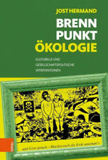 Brennpunkt Ökologie|Jost Hermand|Gebundenes Buch|Deutsch