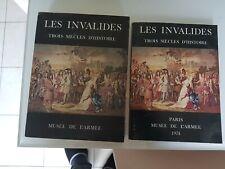 Les Invalides : Trois siècles d'histoire (2 volumes)1974
