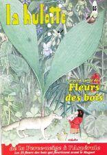 La hulotte des Ardennes n°65 - Fleurs des Bois  -  2eme édition - 1991 -