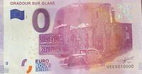 BILLET 0  EURO  ORADOUR SUR GLANE  FRANCE  2017 NUMERO 10000 DERNIER BILLET