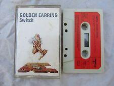 CASSETTE GOLDEN EARRING SWITCH rare track 3191 117