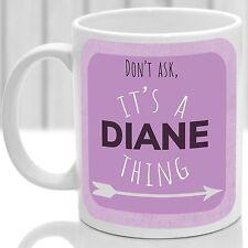 Diane's mug, Its a Diane thing (Pink)