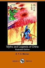 Myths and Legends of China (Illustrated Edition) (Dodo Press) (Paperback or Soft