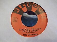 THE OLYMPICS DODGE CITY / DANCE BY THE LIGHT OF THE MOON ON ARVEE RECORDS