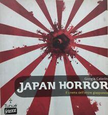 JAPAN HORROR IL CINEMA DELL'ORRORE GIAPPONESE G. CATERINI E627