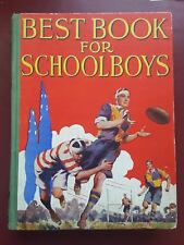 Best Book For Schoolboys - Annual - 1930's - Large Collins Hardback Book