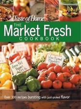 Taste of Home: Market Fresh Cookbook, Taste of Home Editors, 0898215196, Book, G