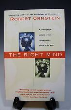 The Right Mind A Cutting Edge Picture of How The Two Sides of the Brain Work
