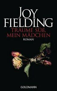 Träume sü�x, mein Mädchen: Roman by Fielding, Joy Book The Cheap Fast Free