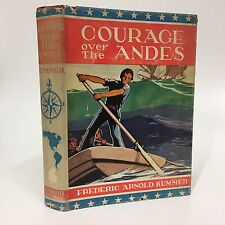 Kummer COURAGE OVER THE ANDES 1940 hb/dj Armstrong Sperry